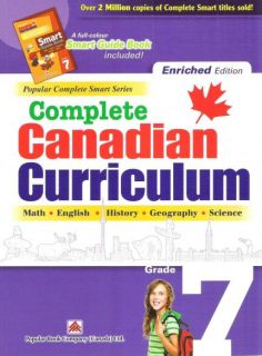 Complete Canadian Curriculum Grade 7 (Enriched Edition)