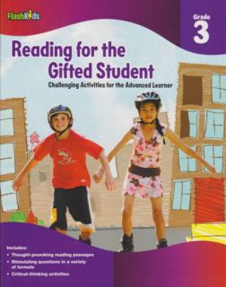 FlashKids Reading for the Gifted Student - Grade 3 Workbook