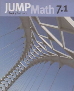 JUMP Math 7 1 / Workbook Grade 7, part 1 of 2 [9781897120576