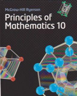 McGraw-Hill Ryerson Principles Of Math 10 - Student Textbook