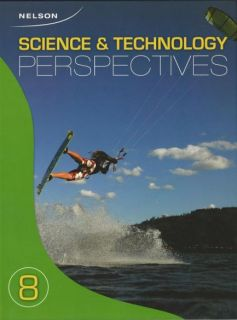 Nelson Science & Technolgoy Perspectives 8 - Student