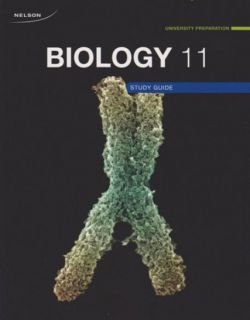 Nelson Biology 11 University Preparation - Study Guide / Workbbook