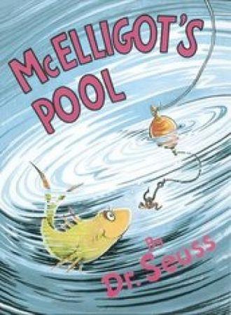 Dr. Seuss - McElligot's Pool