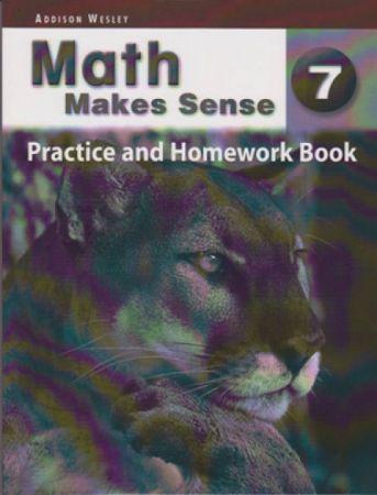 Math Makes Sense Practice & HmWk Bk 7