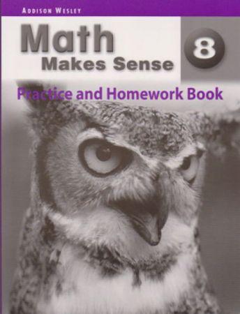 Math Makes Sense Practice & HmWk Bk 8