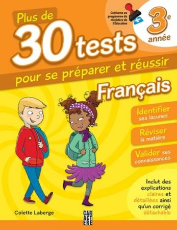 More Than 30 Tests on French Language - Grade 3