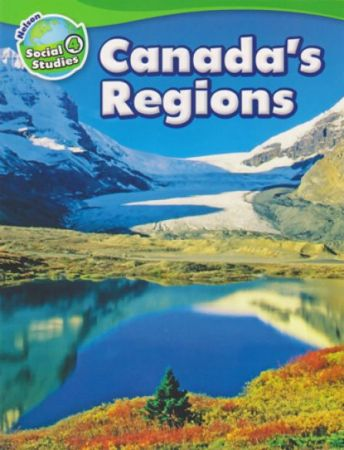 Nelson Social Studies Grade 4 Canadas Regions My Gifted Child