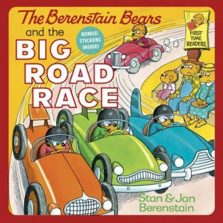 The Berenstain Bears and Big Road Race