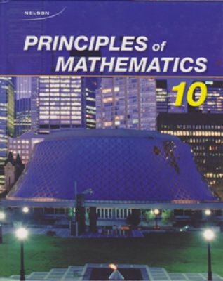 Nelson Principles Of Mathematics 10 Textbook My Gifted Child