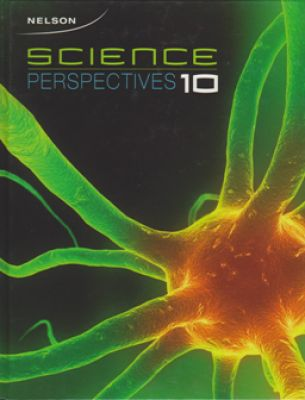 Nelson Science Perspectives 10 Student Textbook My